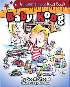 Big Tent Books BTB002 Baby Kong Book by Scott Stroud