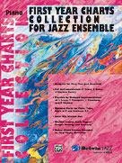 Alfred Publishing 00-SBM01016 First Year Charts Collection for Jazz Ensemble - Music Book
