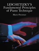 Alfred Publishing 06-442799 Leschetizky s Fundamental Principles of Piano Technique - Music Book