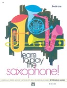 Alfred Publishing 00-733 Learn to Play Saxophone Book 1 - Music Book