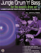 Alfred Publishing 00-0570B Jungle/Drum n Bass for the Acoustic Drum Set - Music Book