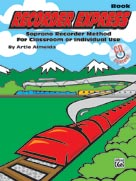 Alfred Publishing 00-27960 Recorder Express - Music Book