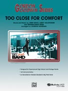 Alfred Publishing 00-26890S Too Close for Comfort - Music Book