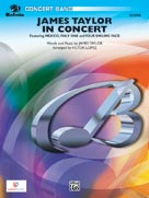 Alfred Publishing 00-26764 James Taylor in Concert - Featuring Mexico Only One and Your Smiling Face - Music Book