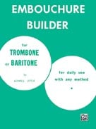 Alfred Publishing 00-PROBK00130 The Embouchure Builder - Music Book