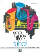 Alfred Publishing 00-738 Learn to Play Tuba Book 1 - Music Book