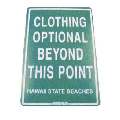 Clothing Optional - Seaweed Surf Co SF21 12X18 Aluminum Sign Clothing Optional Hawaii