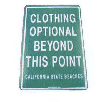 Clothing Optional - Seaweed Surf Co SF36 12X18 Aluminum Sign Clothing Optional California