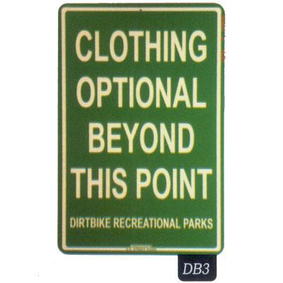 Clothing Optional - Seaweed Surf Co DB3 12X18 Aluminum Sign Clothing Optional Dirtbike
