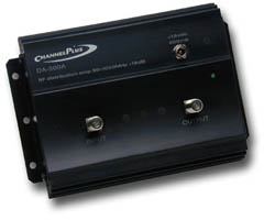 CHANNEL PLUS DA-500A RF Amplifier Bandwidth: full RF spectrum