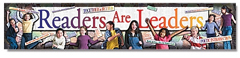NORTH STAR TEACHER RESOURCE NST1206 READERS ARE LEADERS BANNER