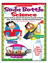 SCHOLASTIC TEACHING RESOURCES SC-0439754658 SODA BOTTLE SCIENCE EDRE15090