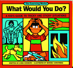 CREATIVE TEACHING PRESS LW-294 WHAT WOULD YOU DO GR. 2-6 EDRE11275