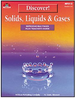 MILLIKEN PUBLISHING M-P3413 DISCOVER! SOLIDS LIQUIDS & GASES GR. 4-6 EDRE14844