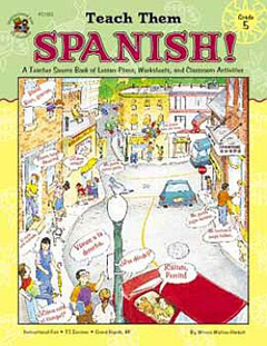 FRANK SCHAFFER PUBLICATIONS IF-21053 TEACH THEM SPANISH! GR. 5