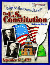GALLOPADE GAL0635026961 SIGN ON THE DOTTED LINE!: THE U.S . CONSTITUTION