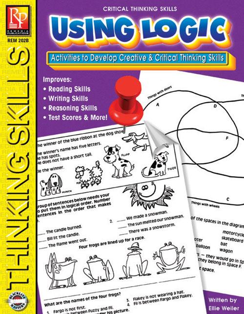 REMEDIA PUBLICATIONS REM202B CRITICAL THINKING SKILLS USIN G LOGIC