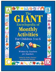 GRYPHON HOUSE GR-15002 THE GIANT ENCYCLOPEDIA OF MONTHLY ACTIVITIES FOR CHILDREN 3 TO 6