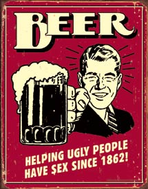 "IWDSC 034-1328 16"" Metal Beer - Ugly People Tin Sign"