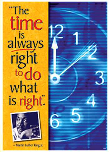 Trend Enterprises T-A67289 Poster The Time Is Always Right Todo What Is Right Martin Luther King