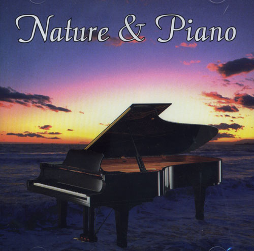 Naturescapes Music Nature and Piano CD