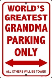 P - 017 Worlds Greatest Grandma Parking Sign - SP80001
