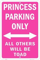 P - 029 Princess Parking Only 8 x 12 - SP80011