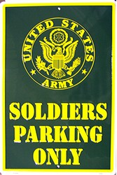 LGP - 011 12 X 18 Soldiers Parking Only (Army) Sign - PS30082