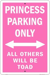 LGP - 026 Princess Parking Only Others Toad Parking Sign - PS30095