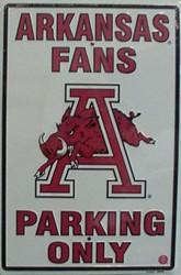 LGP - 044 Arkansas Razorbacks Fans Parking Only Parking Sign - PS30028