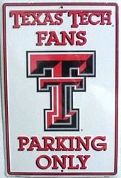LGP - 059 Texas Tech Fans Parking Only Parking Sign - PS30074