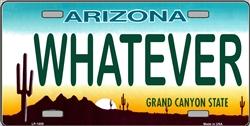 LP - 1059 AZ Arizona Whatever License Plate - 6527