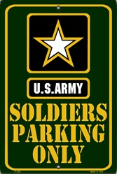 P - 038 US Army Soldiers Parking Only Sign - SP80014