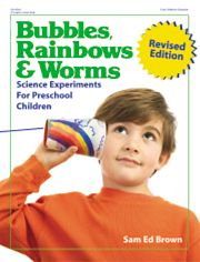 Gryphon House 10243 Bubbles Rainbows & Worms Revised