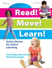 Gryphon House 13497 Read! Move! Learn! - Active Stories for Active Learning