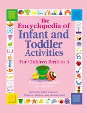 Gryphon House 13614 Encyclopedia Of Infant & Toddler Activities