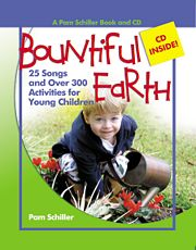 Gryphon House 13646 Bountiful Earth - 25 Songs and Over 300 Activities for Young Children