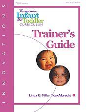 Gryphon House 15826 Innovations Comprehensive Infant-Toddler Trainer