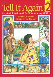 Gryphon House 15834 Tell it Again! 2 - Easy-To-Tell Stories with Activities for Young Children