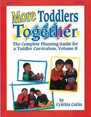Gryphon House 16509 More Toddlers Together