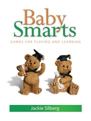 Gryphon House 16687 Baby Smarts Games Play & Learn