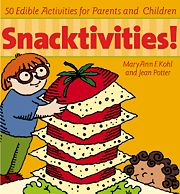 Gryphon House 16824 Snacktivities! - 50 Edible Activities for Parents and Children