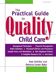 Gryphon House 17356 Practical Guide Quality Child