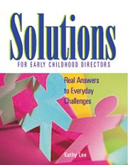 Gryphon House 17564 Solutions For Early Childhood Directors