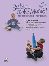 Alfred 00-BMR07004 Kids Make Music Series- Babies Make Music- for Parents and Their Babies - Music Book