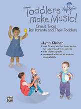 Alfred 00-BMR07005 Kids Make Music Series- Toddlers Make Music Ones & Twos- for Parents and Their Toddlers - Music Book