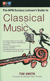 Alfred 74-0399527958 The NPR Curious Listener s Guide to Classical Music - Music Book