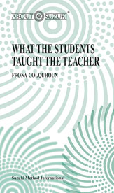 Alfred 00-0438 What the Students Taught the Teacher - Music Book