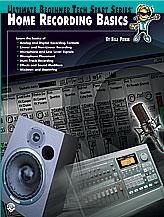 Alfred 00-0176B Ultimate Beginner Tech Start Series- Home Recording Basics - Music Book