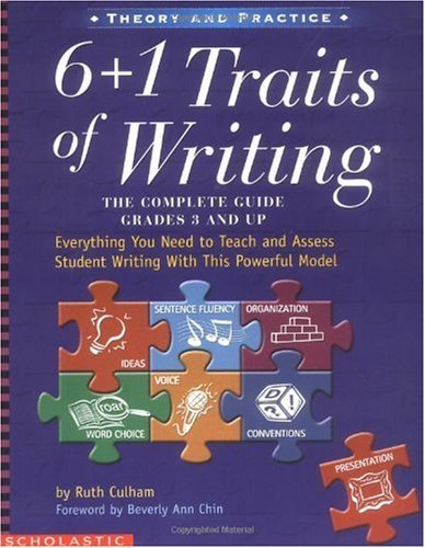 Scholastic 978-0-439-28038-9 6 Plus 1 Traits of Writing - The Complete Guide - Grades 3 & Up